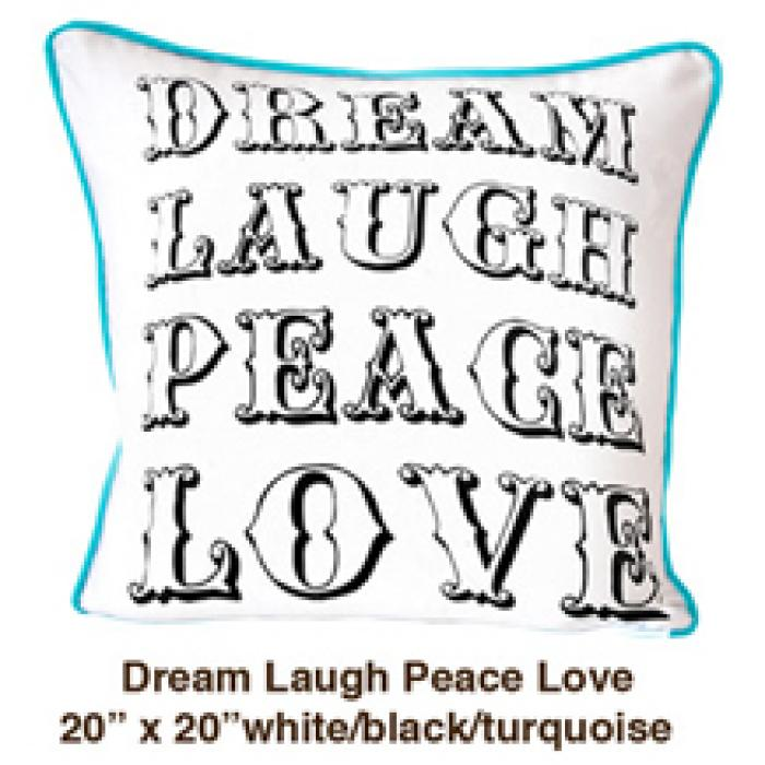 Dream Laugh Peace Love White / Black / Turquoise